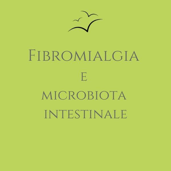Fibromialgia e microbiota intestinale