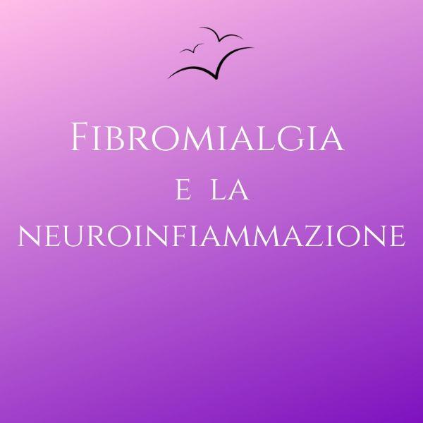 Fibromialgia-e-la-neuroinfiammazione