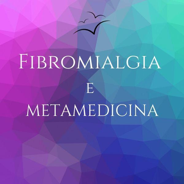 fibromialgia-e-metamedicina