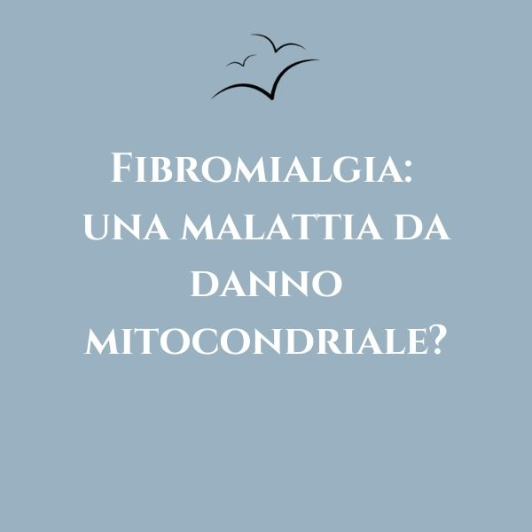 Fibromialgia-danni-mitocondriali-associazione-scientifica-fibromialgia