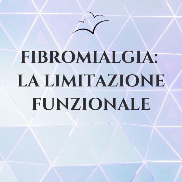 Fibromialgia-la-limitazione-funzionale
