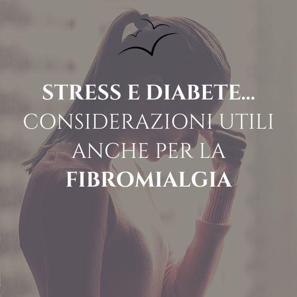 stress-diabete-fibromialgia-associazione-scientifica-fibromialgia