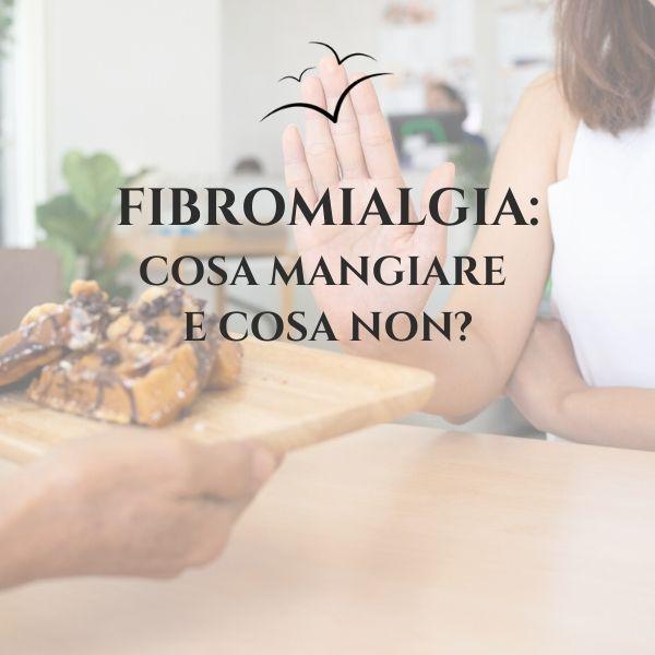 Fibromialgia-cosa-mangiare-e-cosa-non-associazione-scientifica-fibromialgia
