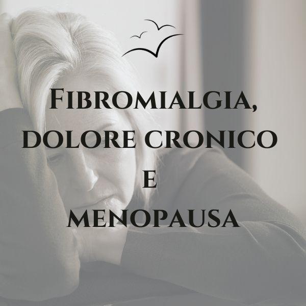 Fibromialgia-dolore-cronico- e-menopausa-associazione-scientifica-fibromialgia