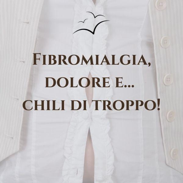 Fibromialgia-dolore-e-chili-di-troppo-associazione-scientifica-fibromialgia