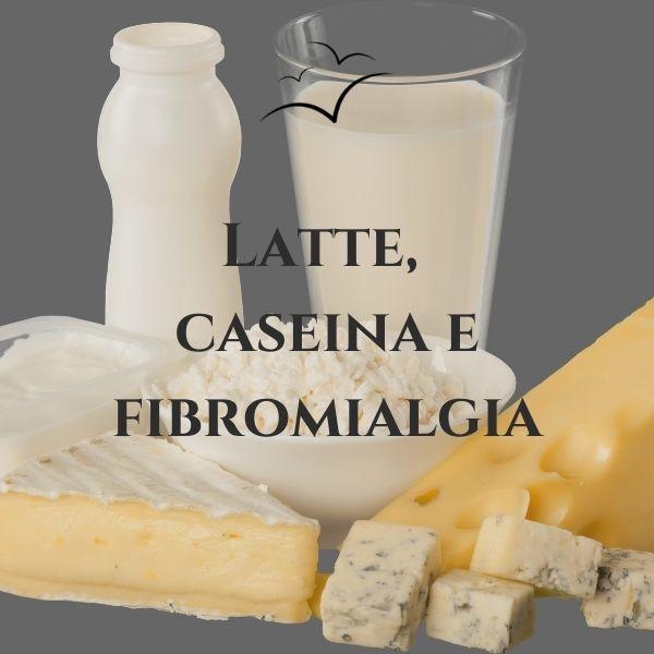 Latte-caseina-e-fibromialgia-associazione -scientifica-fibromialgia