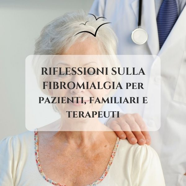 fibromialgia-riflessioni-associazione-scientifica-fibromialgia